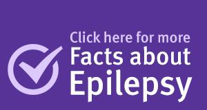 Click here for more Facts about Epilepsy